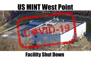 US Mint Shutdown by CoronaVirus