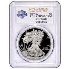 2017-W Silver Eagle Proof - PR-70 PCGS First Strike 225th Anniversary Label
