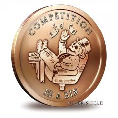 Silver Shield - Competition is a Sin - Banksters Collection - 1 oz Copper