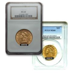 $10 MS-60 Liberty Gold Eagle Coin (NGC or PCGS) - Random Year