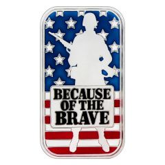 Because of the Brave 1 oz Silver Bar - Enameled Flag