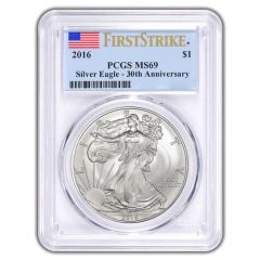 2016 American Silver Eagle First Strike MS-69 PCGS - 30th Anniversary