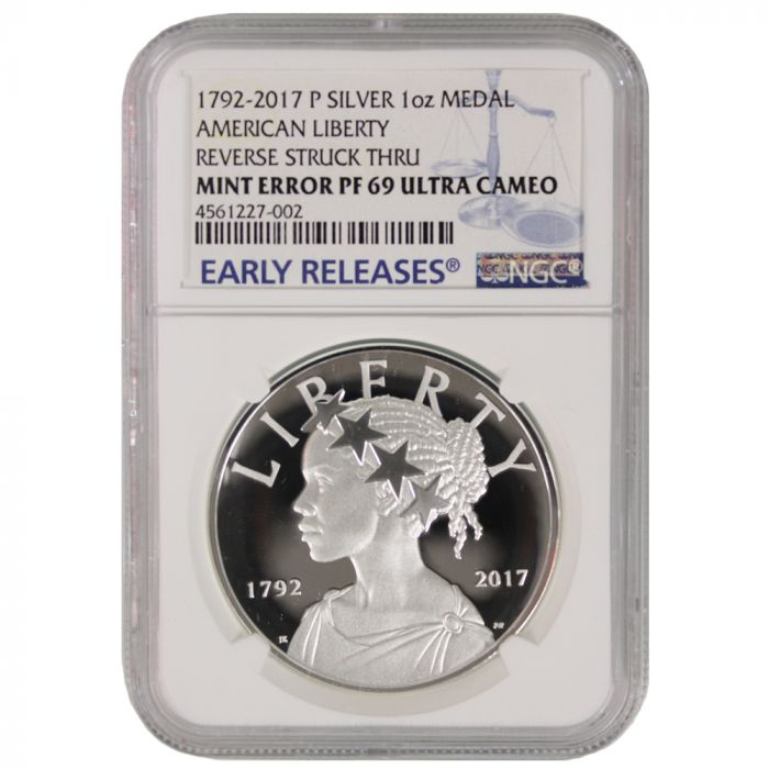 Rare Mint Error - 2017-P American Liberty Silver Medal Proof NGC PF-69  Early Releases