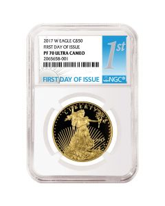 2017-W 1 oz Proof Gold American Eagle NGC First Day Of Issue PF-70 Ultra Cameo