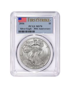 2016 American Silver Eagle - 30th Anniversary - First Strike MS-70 PCGS Certified