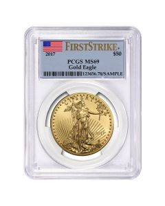 2017 1 oz PCGS MS-69 First Strike Gold American Eagle