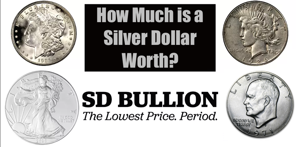 How Much is a Silver Dollar Worth? | Melt Value?