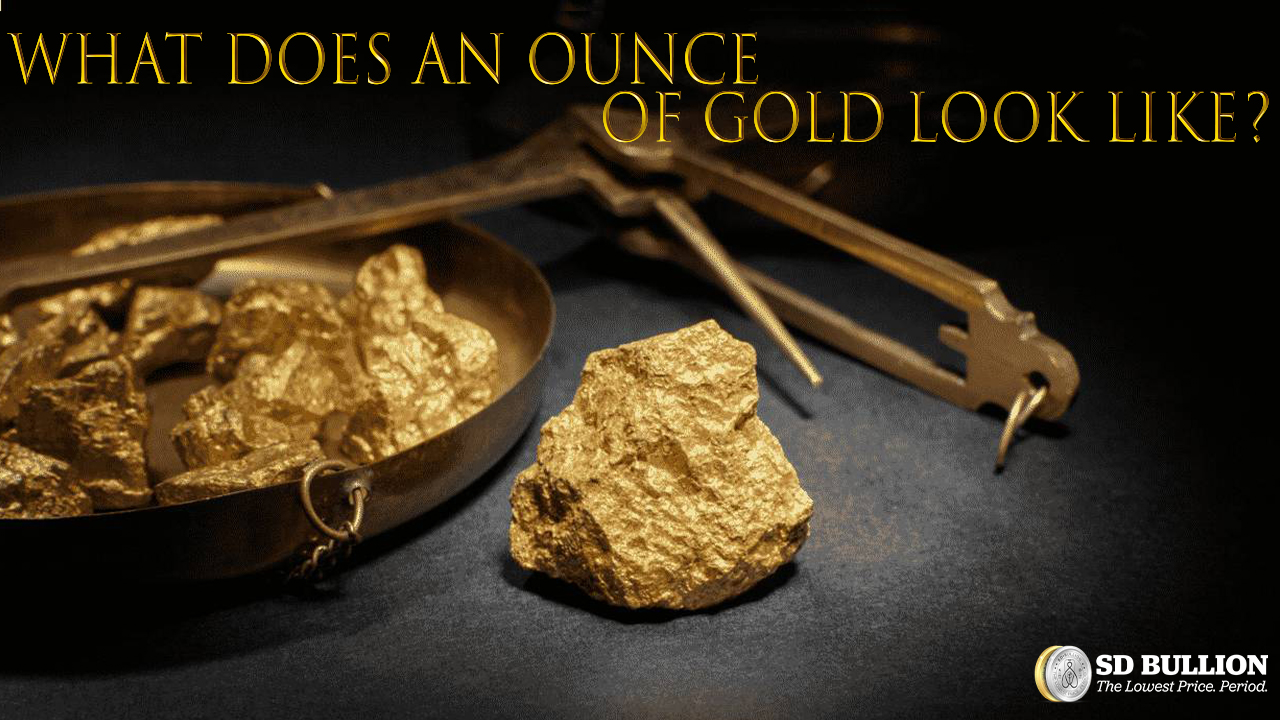 What Does an Ounce of Gold Look Like?