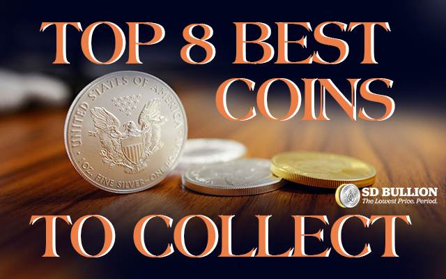 Top 8 Best Coins to Collect