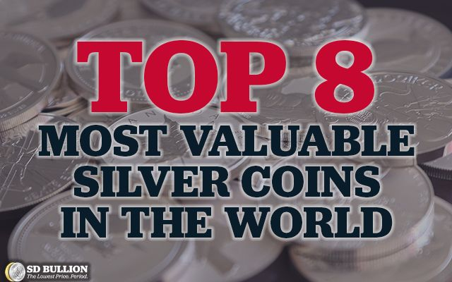 Top 8 Most Valuable Silver Coins in the World