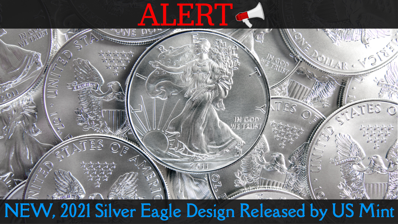 New, 2021 Silver Eagle Design Released by US Mint