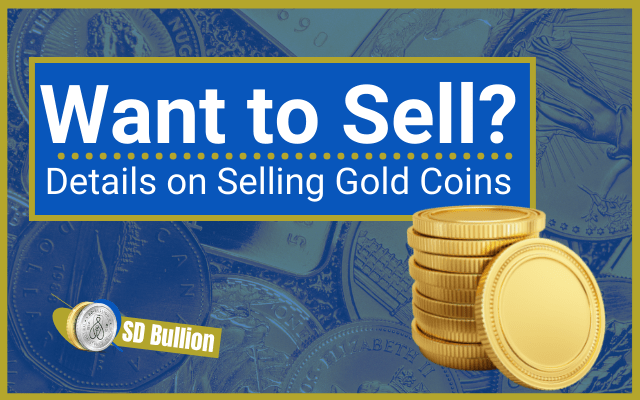 How to Sell Gold Coins in 2021? - A Step By Step Guide