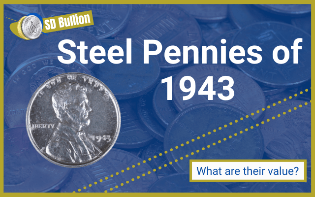 1943 Steel Penny: Value and History