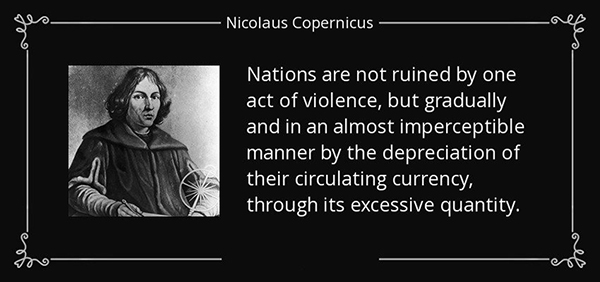 Nicolaus Copernicus Nations Ruined by Currency Quote