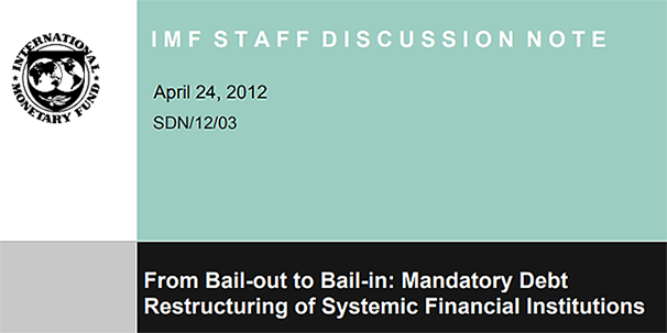 IMF Notes Leading to New 2014 Bank Bail-In Laws USA & G20