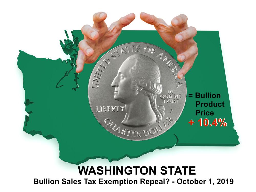 WA Gold Tax WA Silver Sales Tax Washington bullion sales tax exemption repeal