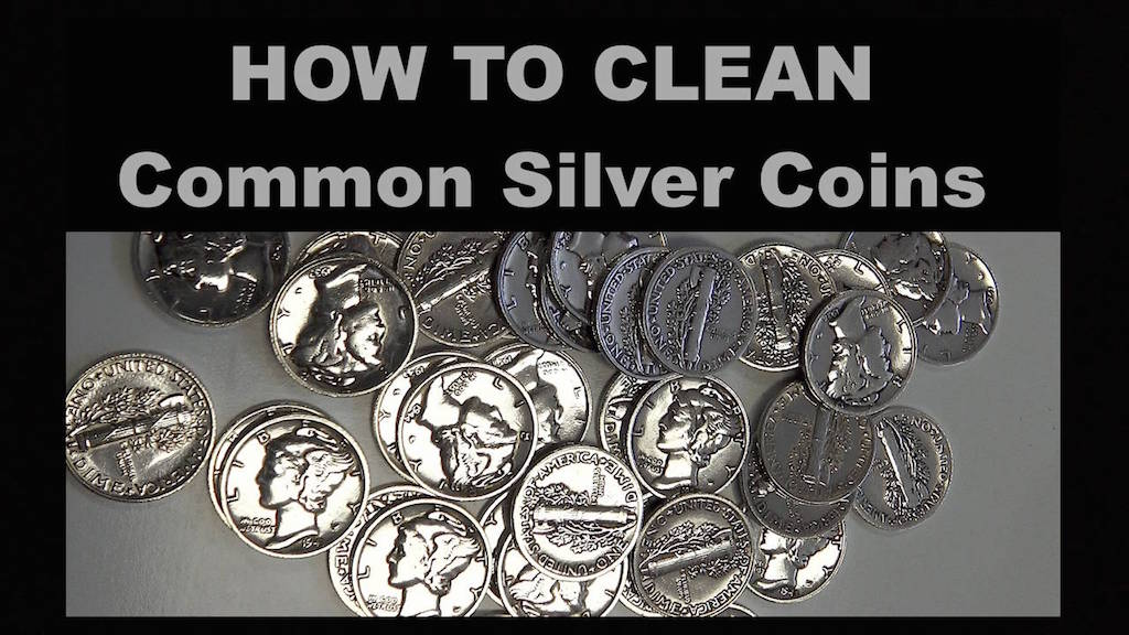 How to Clean Silver Coins (Common Date)