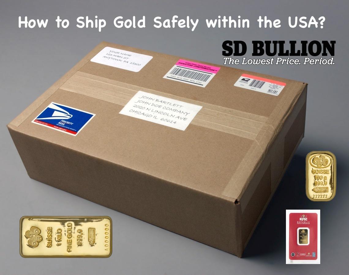 Shipping Gold safely ship gold safely USPS Registered Mail SD Bullion SDBullion.com