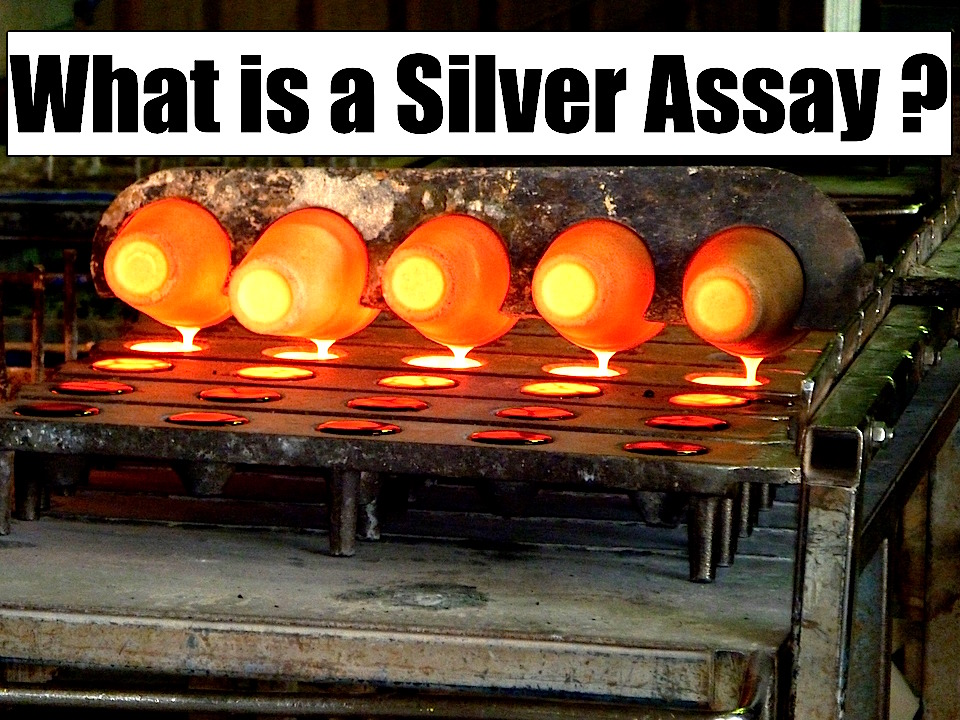 What is a Silver Assay?