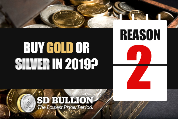 Should I Buy Gold or Silver in 2019? (Reason #2)