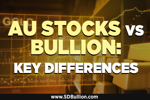 Paper Gold Stocks vs Gold Bullion: Key Differences