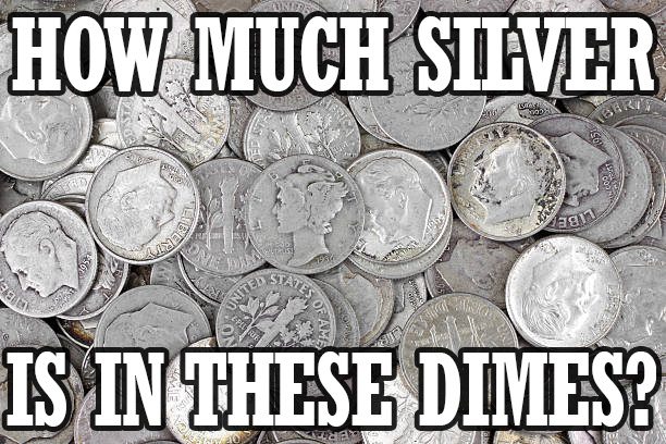 84ba909fc How Much Silver Is In a Dime? Which Dimes Are Silver?