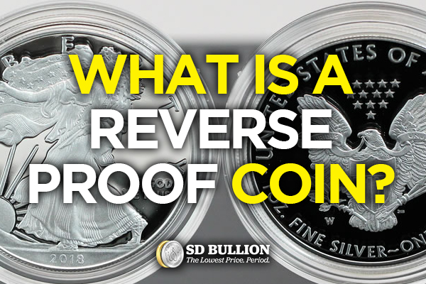What is a Reverse Proof Coin?