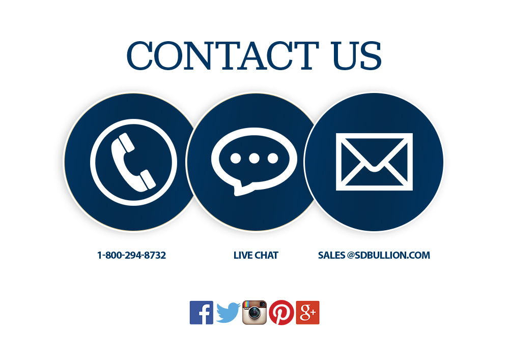 call 1-800-294-8732 chat via livechat email sales@sdbullion.com