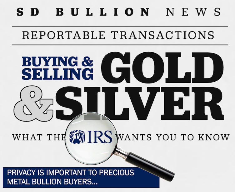 Gold Silver Bullion Tax IRS Reporting Rules SD Bullion SDBullion.com