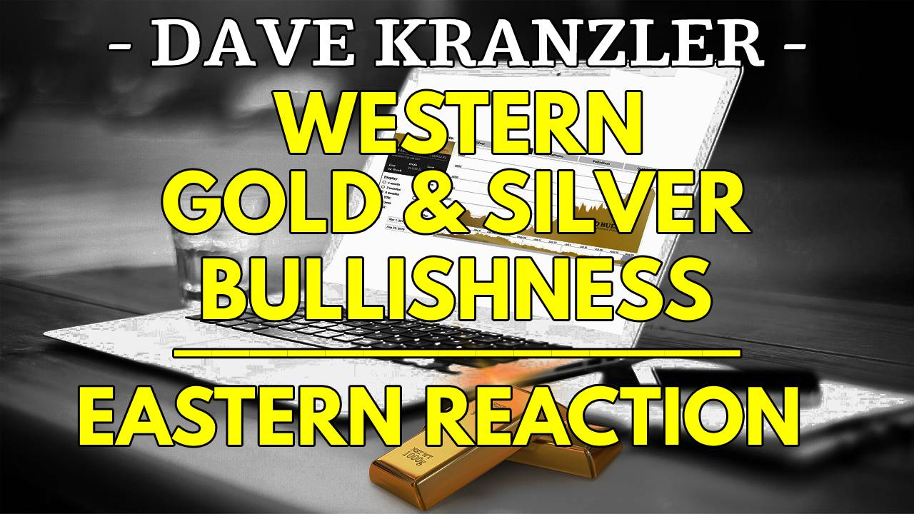 Dave Kranzler, Investment Research Dynamics | Gold Silver Market Update