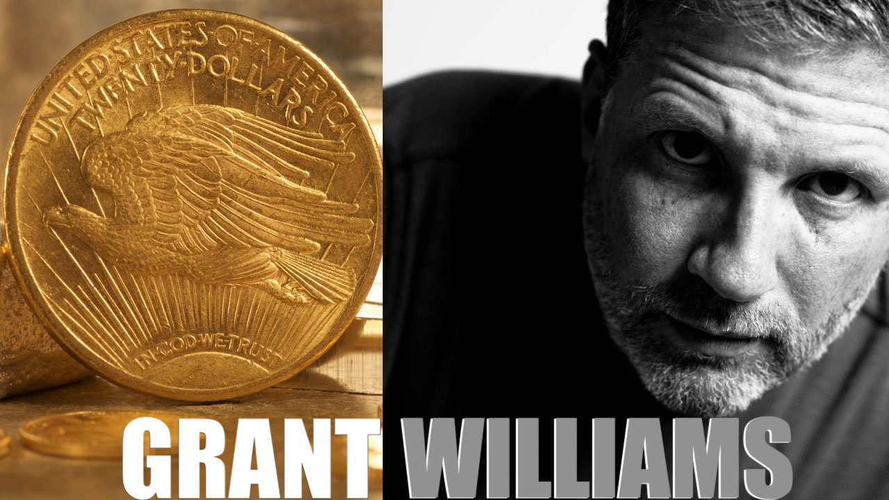 Gold Podcast Grant Williams Real Vision