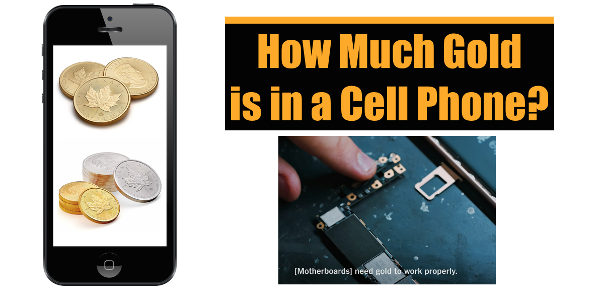 How much Gold in a Cell Phone? | What is it Worth?