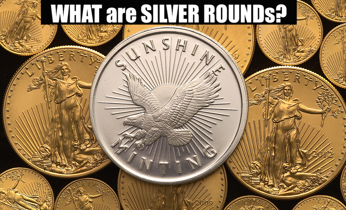 What are silver rounds, what are the best silver rounds to buy, silver rounds value, best silver rounds