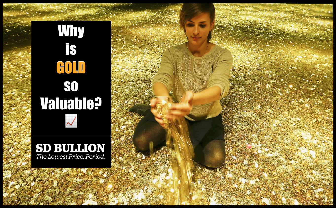 Why is Gold so Expensive SD Bullion SDBullion.com/blog/why-is-gold-so-expensive